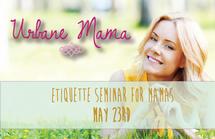 Urban Mamas Seminar