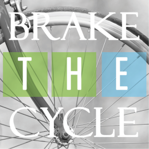 Brake the Cycle