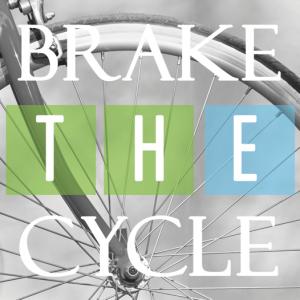 Brake the Cycle