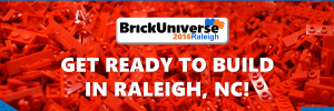 BrickUniverse Raleigh LEGO Convention